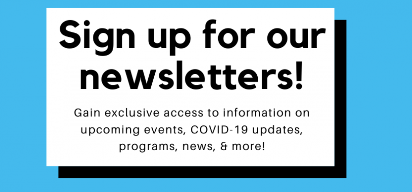 Sign up for our Newsletters!